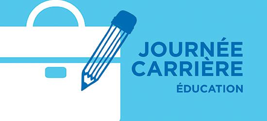 Journée carrière : Secteur de l'éducation